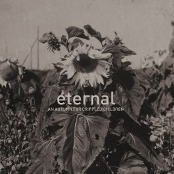 An Autumn For Crippled Children - Eternal - CD DIGISLEEVE