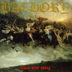Bathory - Blood Fire Death - CD