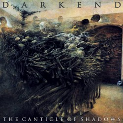 Darkend - The Canticle Of Shadows - CD DIGIPAK