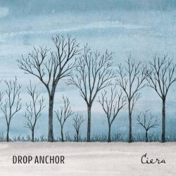 Drop Anchor - Ciera - CD