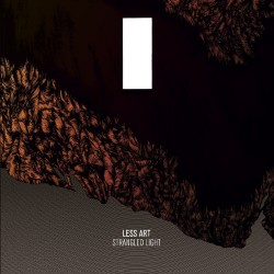 Less Art - Strangled Light - LP + DOWNLOAD CARD