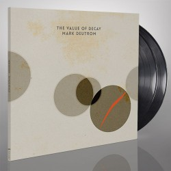 Mark Deutrom - The Value of Decay - DOUBLE LP Gatefold + Digital
