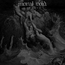 Moral Void - Deprive - CD