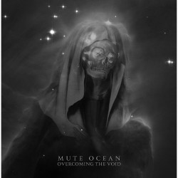 Mute Ocean - Overcoming The Void - CD