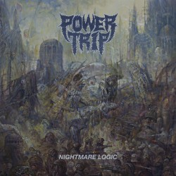 Power Trip - Nightmare Logic - CD