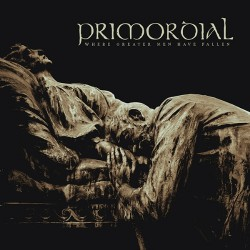 Primordial - Where Greater Men have Fallen - DOUBLE LP Gatefold