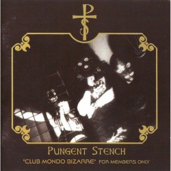 """Pungent Stench - """"Club Mondo Bizare"""" - For Members Only - LP Gatefold Colored"""