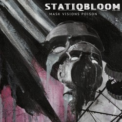 Statiqbloom - Mask Visions Poison - LP + DOWNLOAD CARD