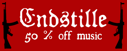 50% off on Endstille music!
