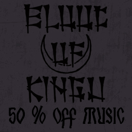 50% off on Blood of Kingu music!