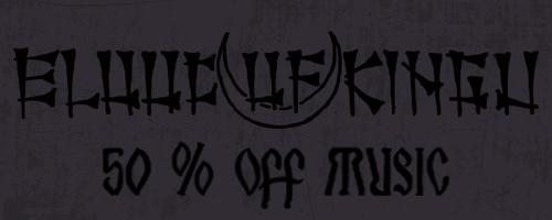 50% off on Blood of Kingu music!