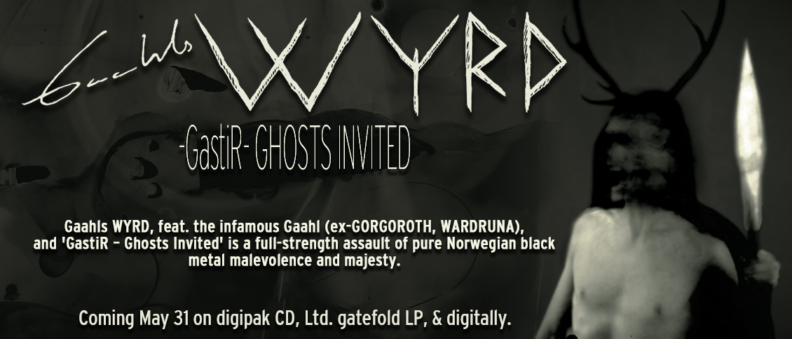 The infamous Gaahl (ex-GORGOROTH, WARDRUNA) is a grim and imposing personification of black metal's iconoclasm. Now he returns with his new band Gaahls WYRD and their massive debut album 'GastiR – Ghosts Invited'.