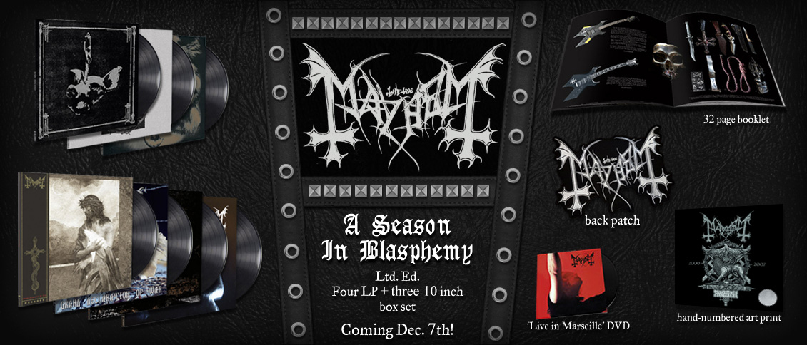 MAYHEM's 'Grand Declaration of War' is one of black metal's most controversial albums. Newly remixed and remastered under the watchful eye of Hellhammer and Blasphemer  and featuring new art from Glyn Smyth (Unearthly Trance, Rose Kemp), the polarizing GDOW can be experienced anew. This remix is also the cornerstone to a boxed LP collection of Mayhem's work with Blasphemer entitled 'A Season of Blasphemy', featuring 'Chimera', 'Ordo Ad Chao', 'Wolf's Lair Abyss', 'Ante Bellum', 'Chaos Reborn' and a DVD in a deluxe leather box.