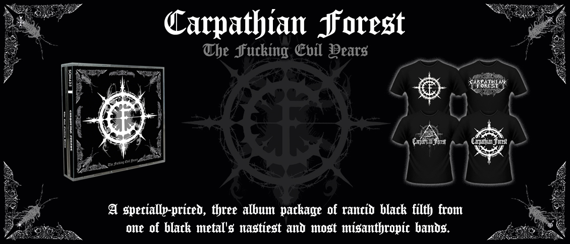 CARPATHIAN FOREST are one of black metal's nastiest and most misanthropic bands, and a cornerstone of the early Norwegian scene. 'The Fucking Evil Years' combines all three of their Season of Mist recordings into one specially-priced package of rancid black filth and impurity.