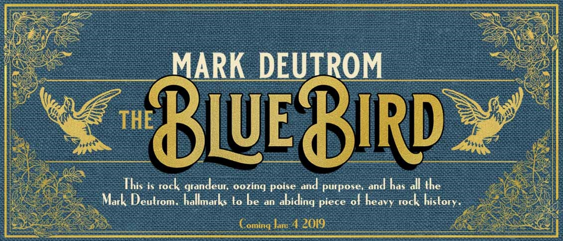 Intrepid rock trailblazer MARK DEUTROM (ex-MELVINS) returns with his new album 'The Blue Bird', the first work under the Texan's own name in almost six years. A full album listening experience, it explores melody, space, nuance, and volume as it flows from track-to-track like a prismatic audio storybook. From the classic unconventional heaviness of